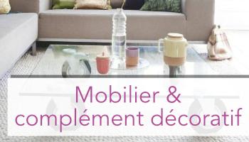 Mobilier et complément de décoration